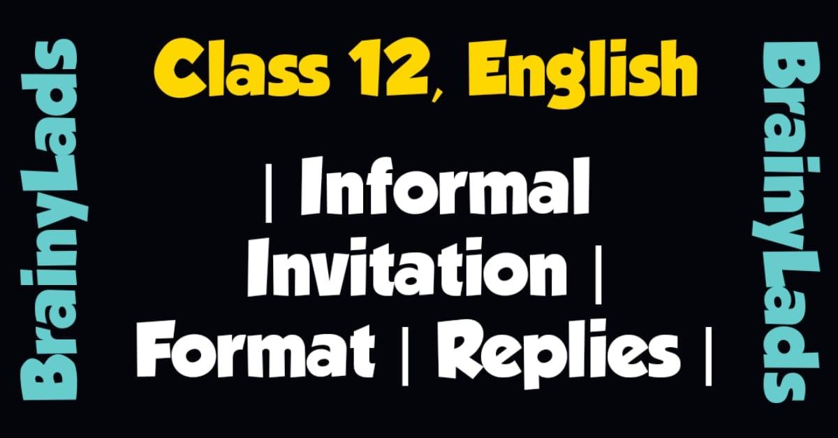 Informal Invitation