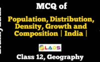 MCQ of Population Distribution Density Growth and Composition