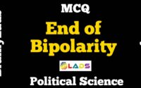 MCQ of The End Of Bipolarity